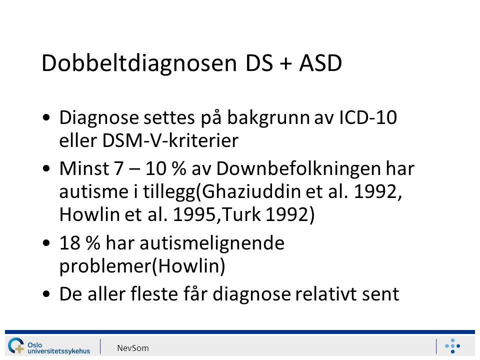 Dobbeltdiagnosen DS + ASD