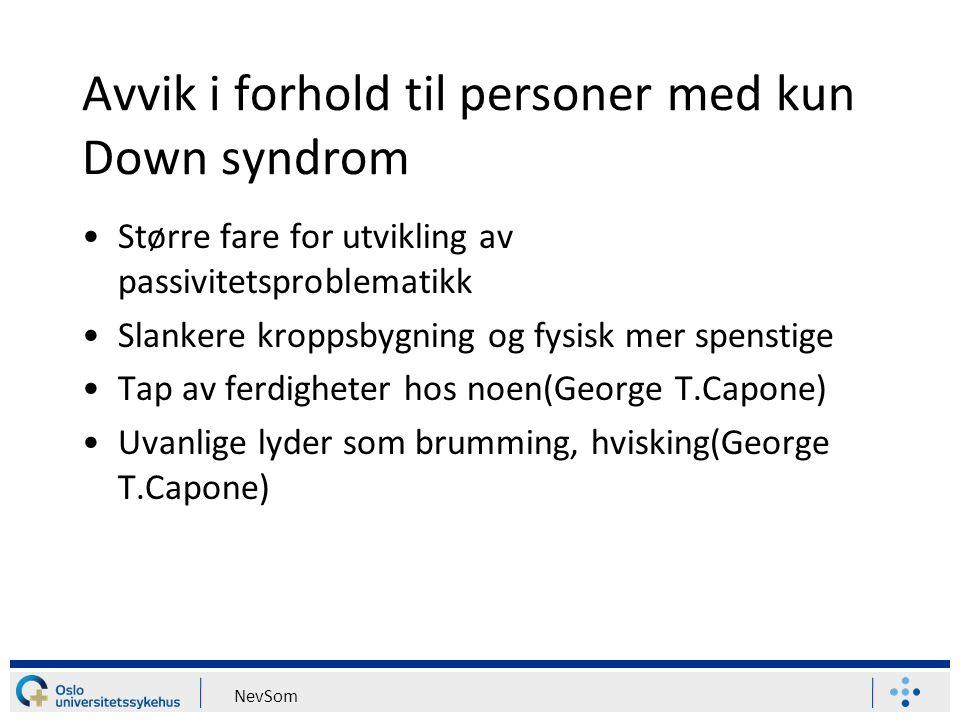 Avvik i forhold til personer med kun Down syndrom