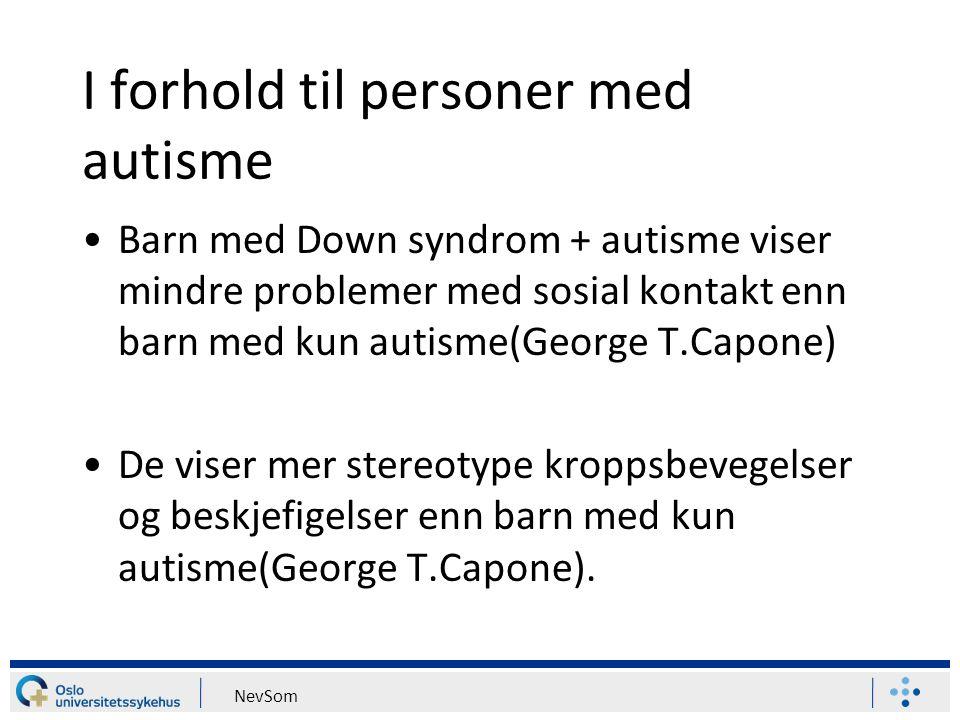 I forhold til personer med autisme
