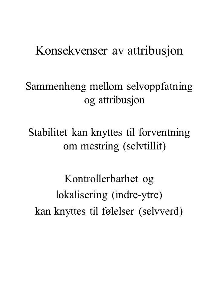 Konsekvenser av attribusjon