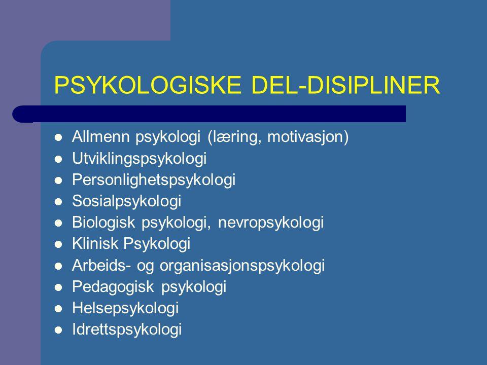 PSYKOLOGISKE DEL-DISIPLINER