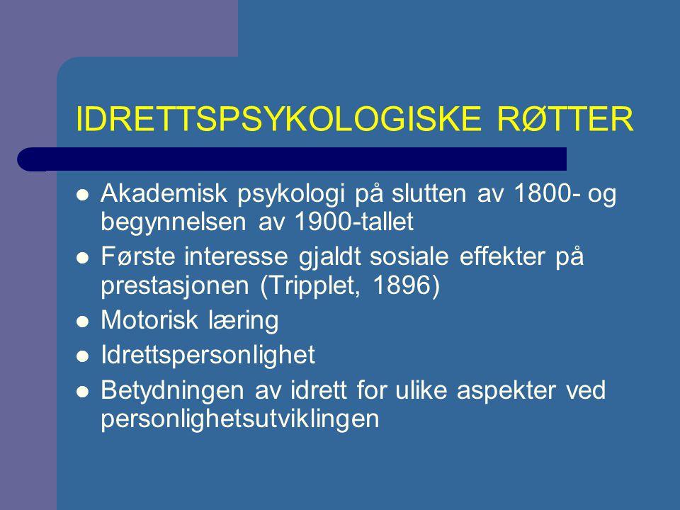 IDRETTSPSYKOLOGISKE RØTTER