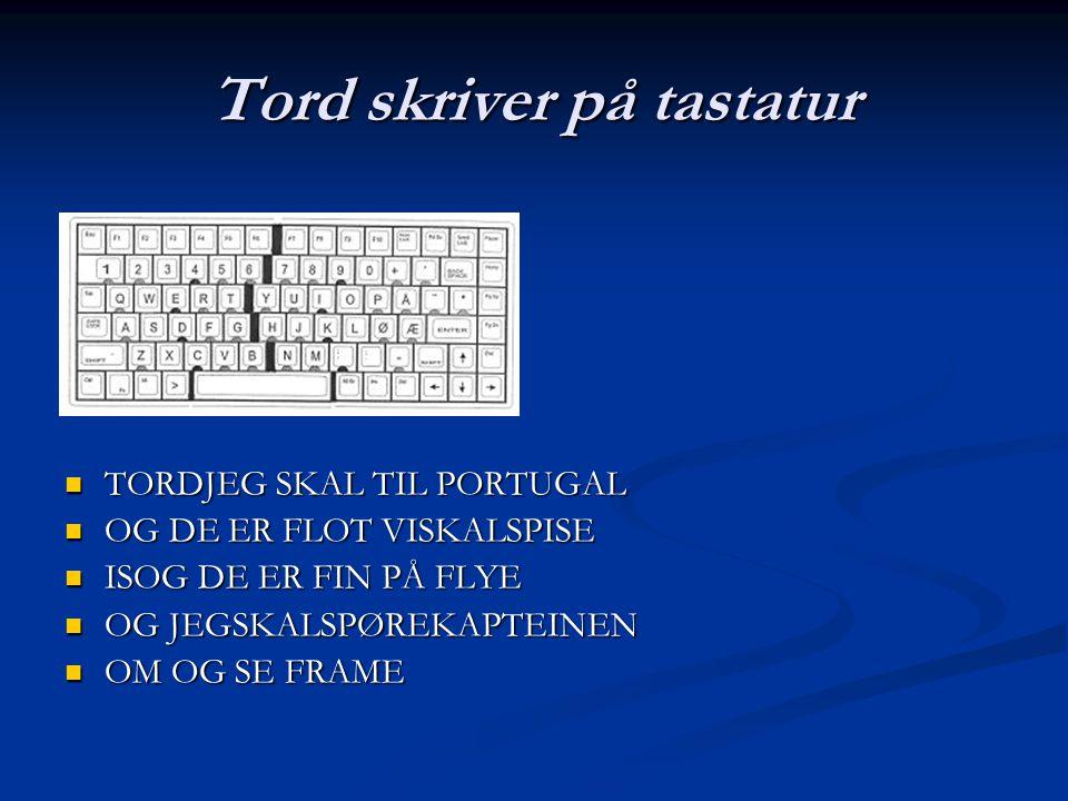 Tord skriver på tastatur