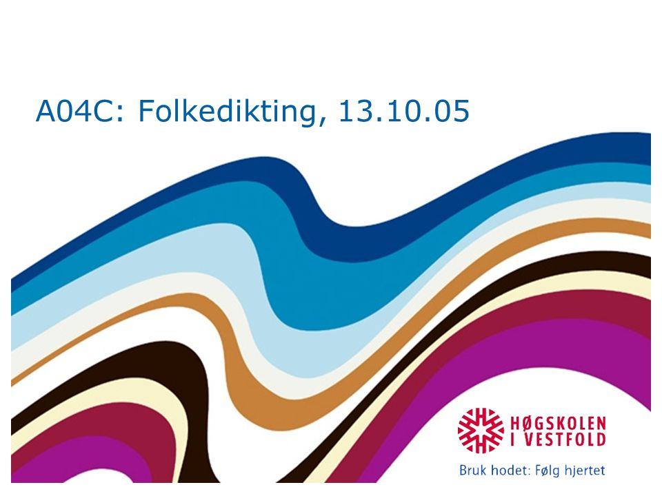 A04C: Folkedikting, 13.10.05