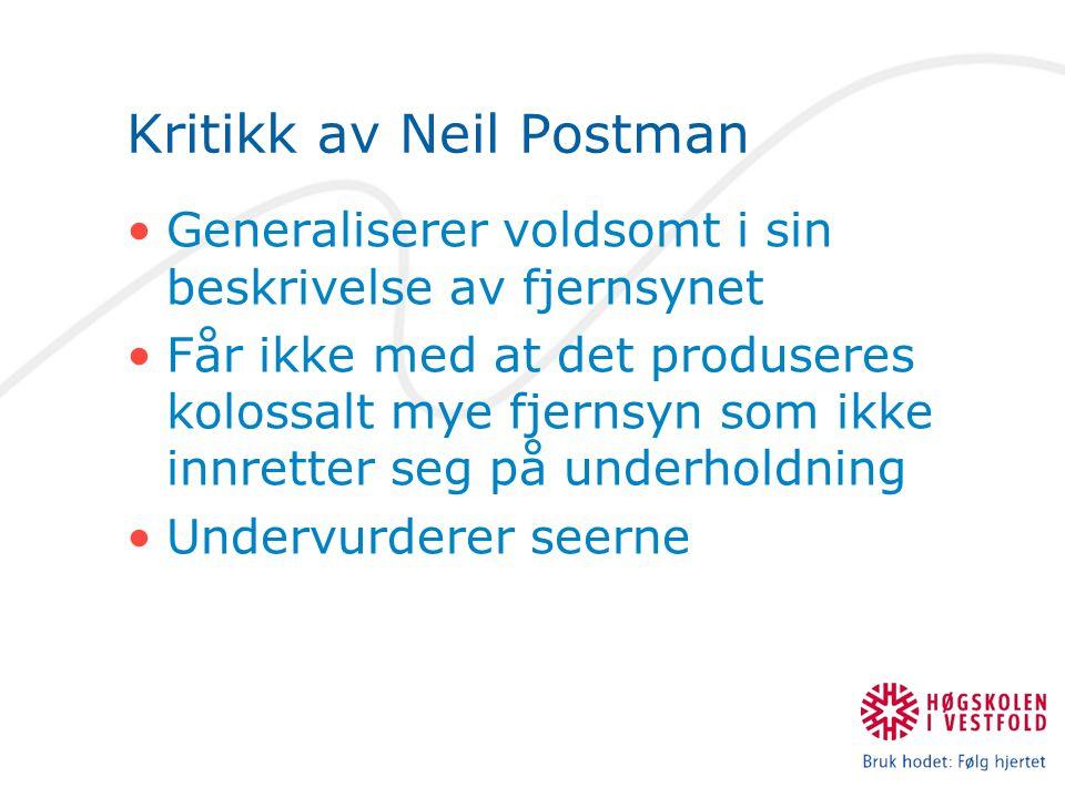 Kritikk av Neil Postman