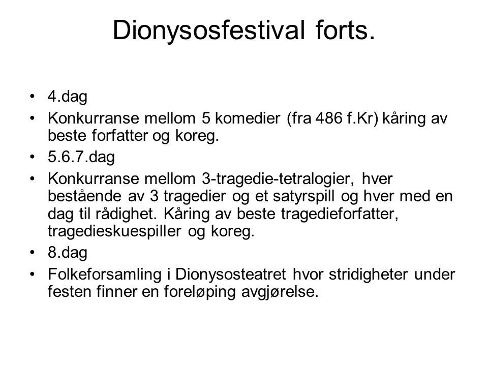 Dionysosfestival forts.