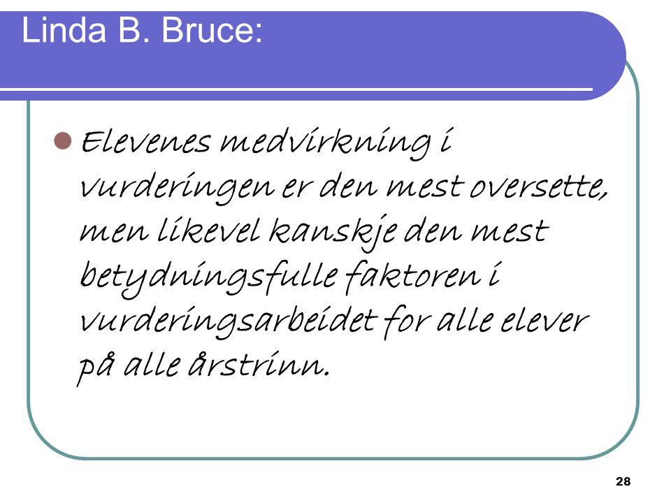 Linda B. Bruce: