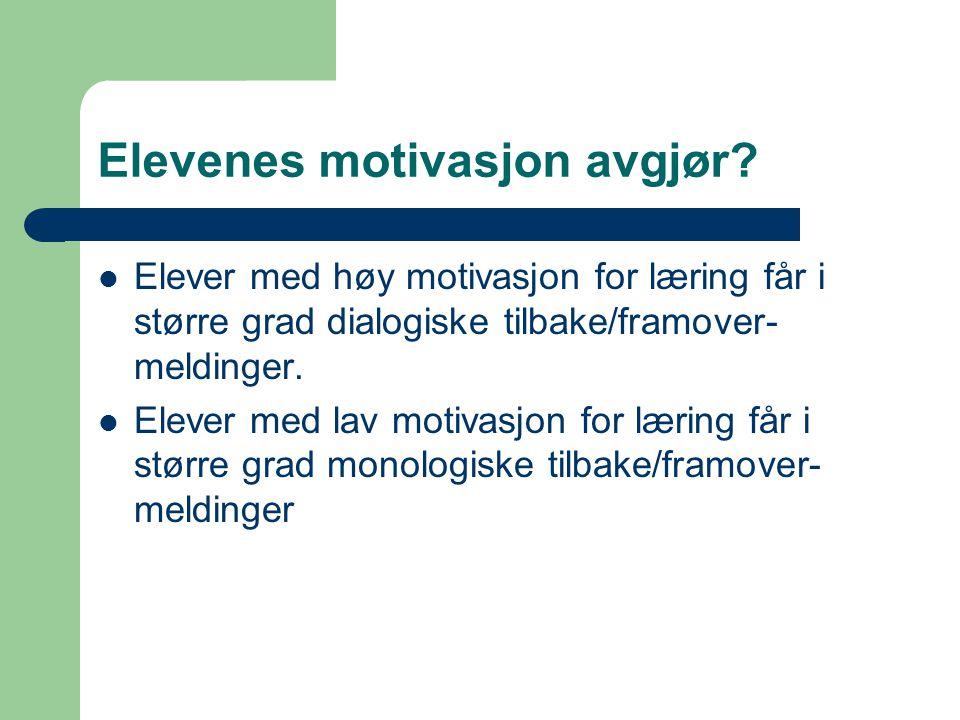 Elevenes motivasjon avgjør
