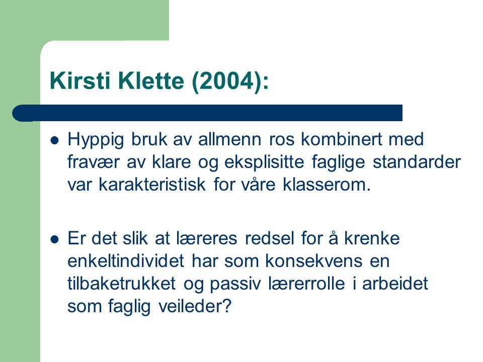 Kirsti Klette (2004):