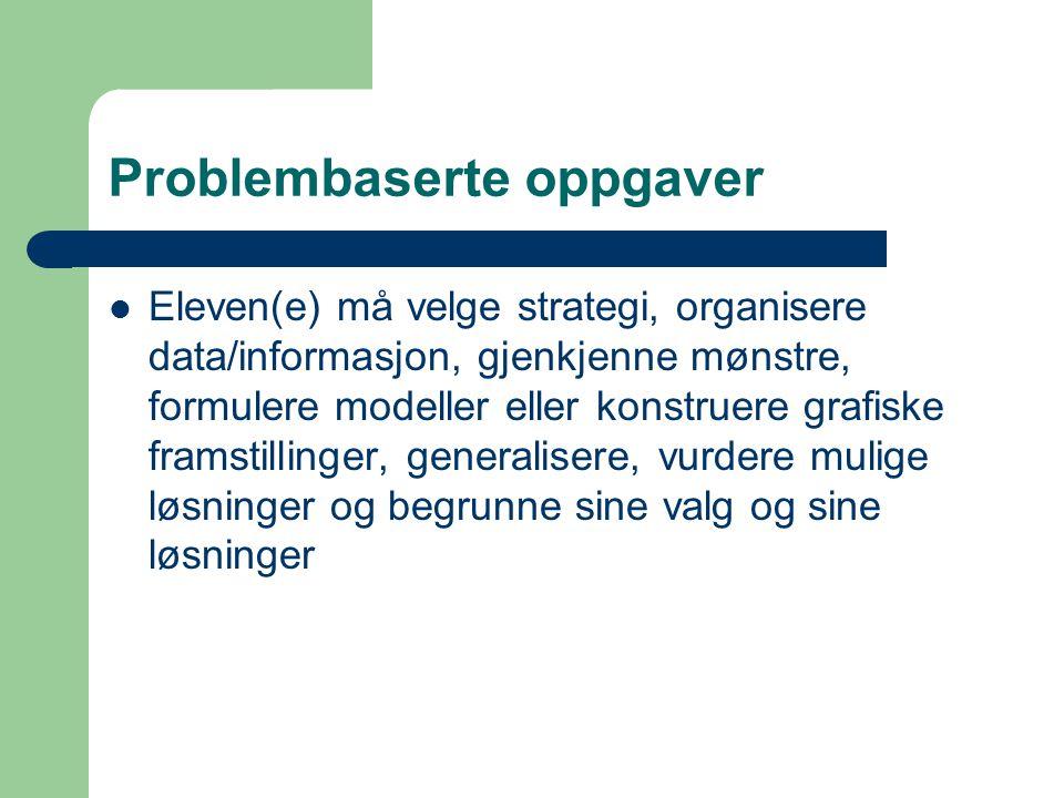Problembaserte oppgaver