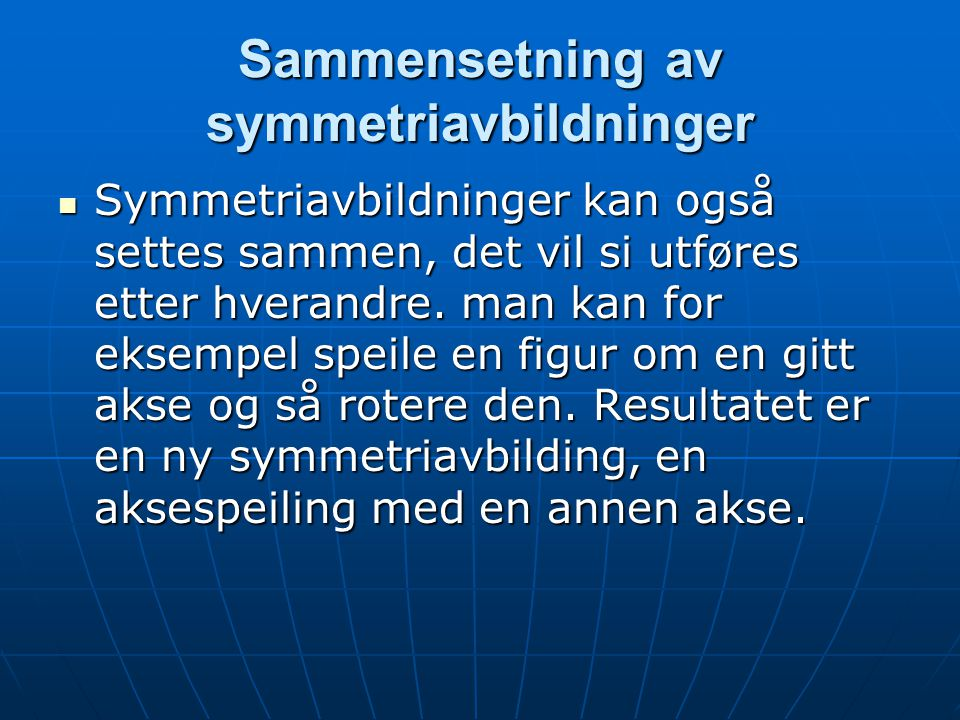 Sammensetning av symmetriavbildninger