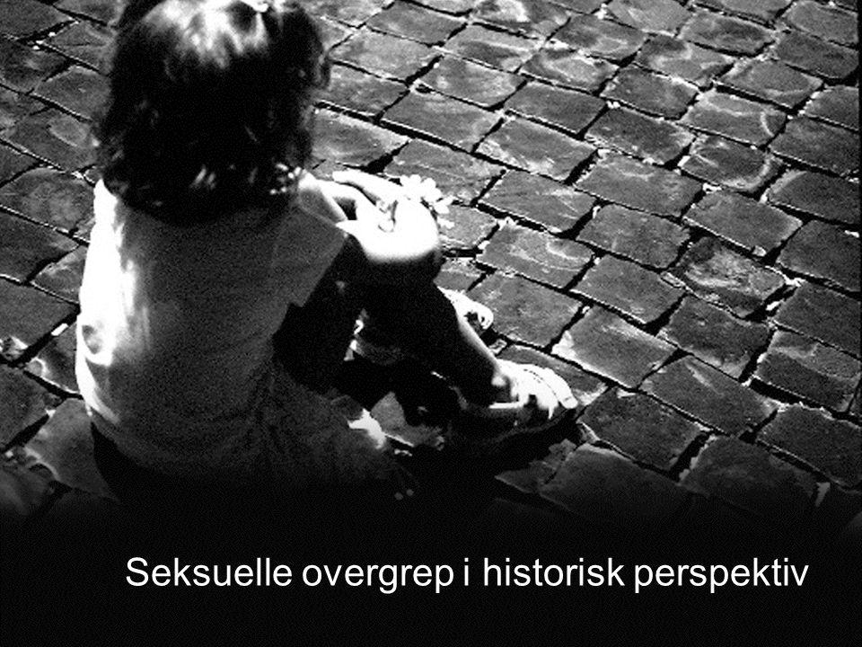 Seksuelle overgrep i historisk perspektiv