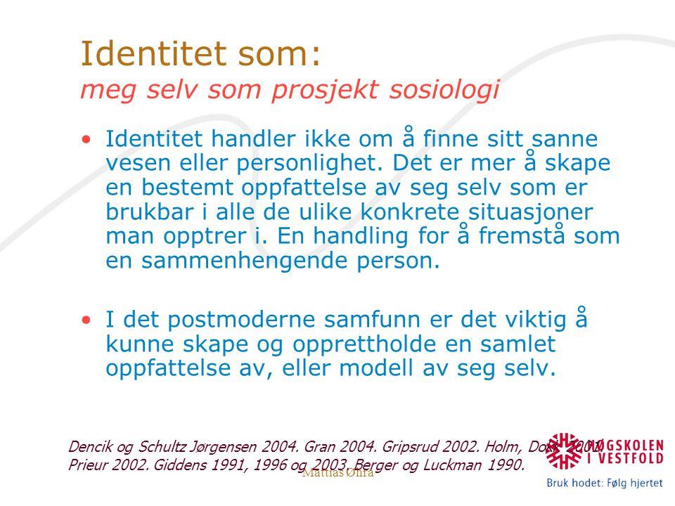 Identitet som: meg selv som prosjekt sosiologi
