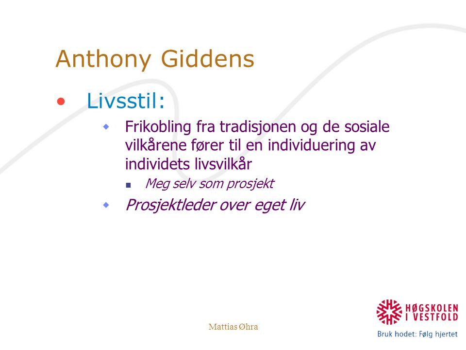 Anthony Giddens Livsstil: