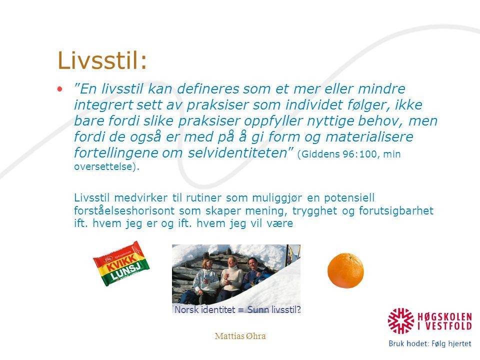 Norsk identitet = Sunn livsstil