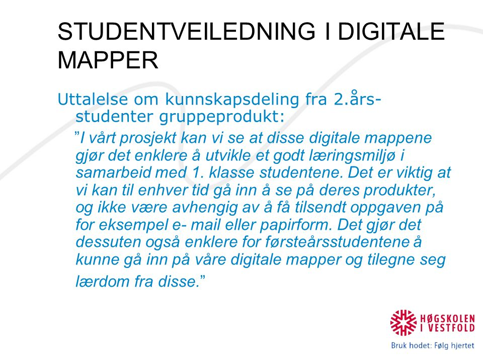 STUDENTVEILEDNING I DIGITALE MAPPER