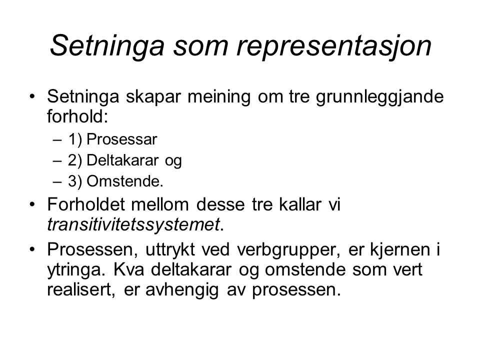 Setninga som representasjon