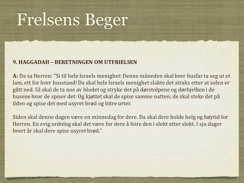 Frelsens Beger 9. HAGGADAH – BERETNINGEN OM UTFRIELSEN