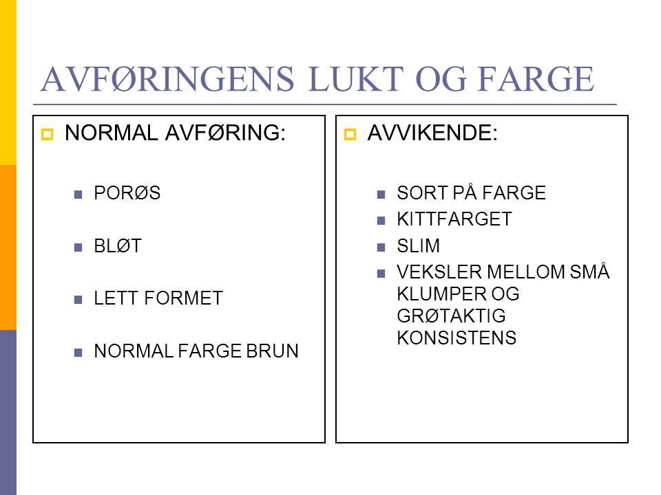 AVFØRINGENS LUKT OG FARGE