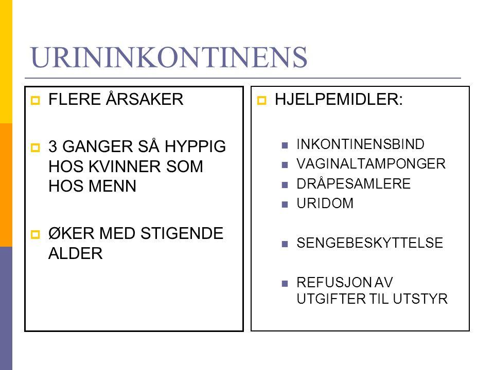 URININKONTINENS FLERE ÅRSAKER