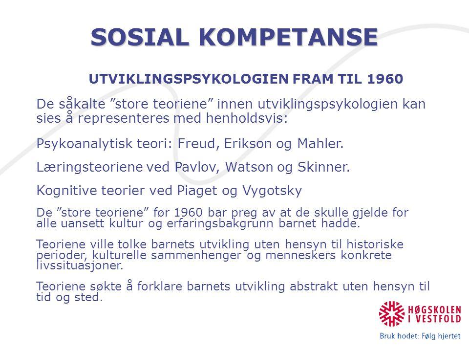 UTVIKLINGSPSYKOLOGIEN FRAM TIL 1960
