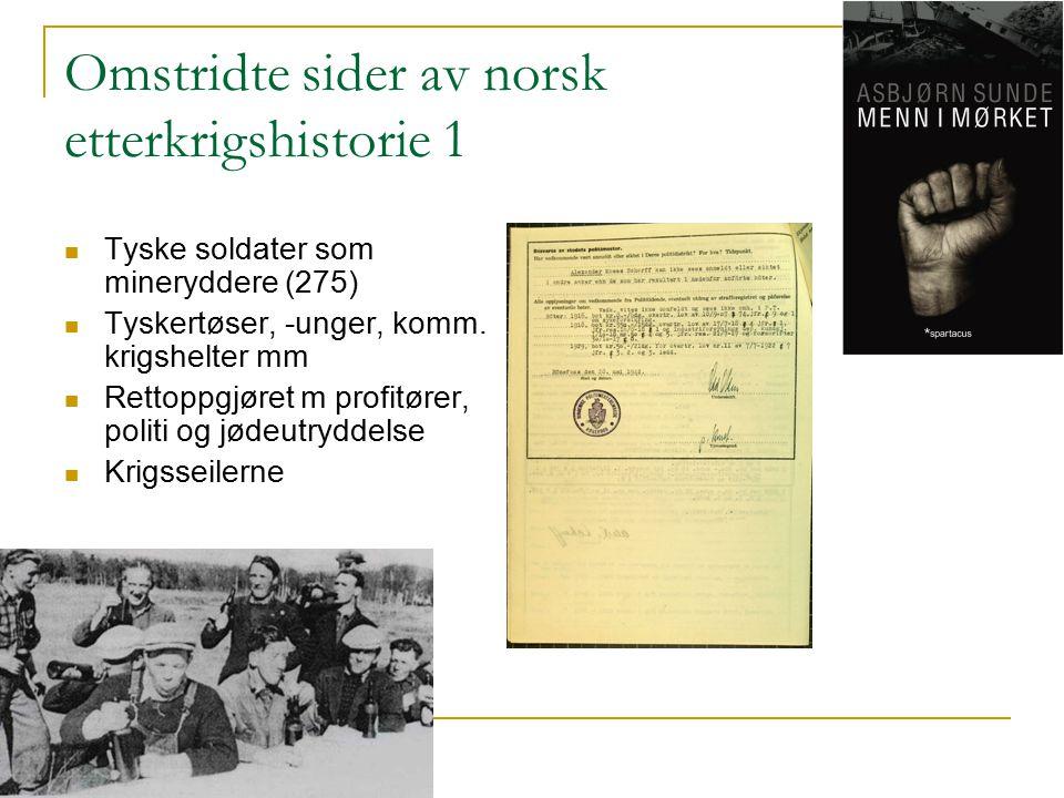 Omstridte sider av norsk etterkrigshistorie 1