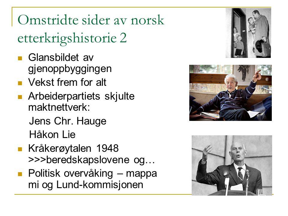 Omstridte sider av norsk etterkrigshistorie 2