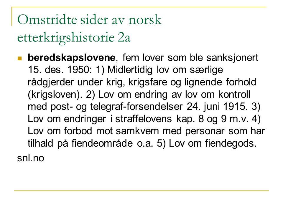 Omstridte sider av norsk etterkrigshistorie 2a
