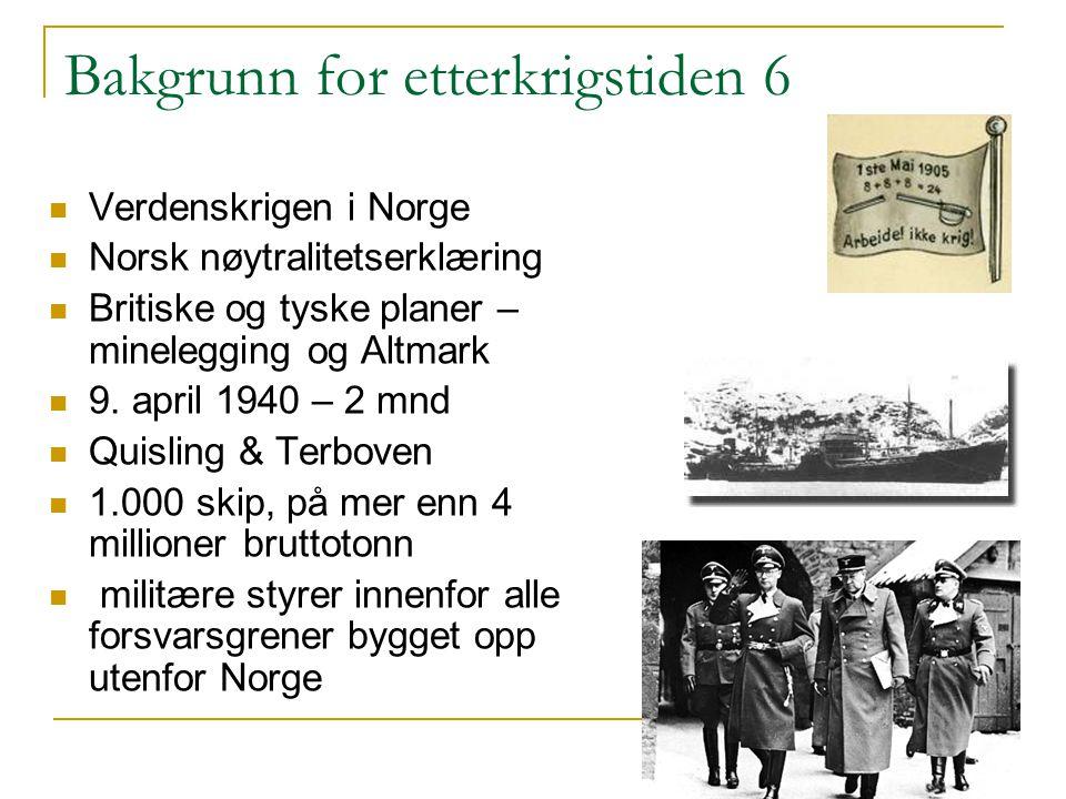 Bakgrunn for etterkrigstiden 6