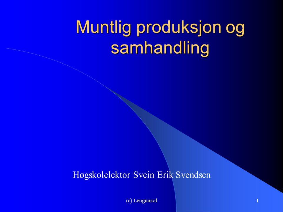 Muntlig produksjon og samhandling