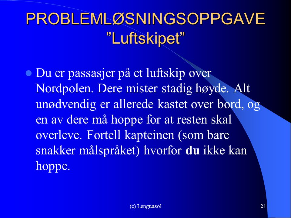 PROBLEMLØSNINGSOPPGAVE Luftskipet