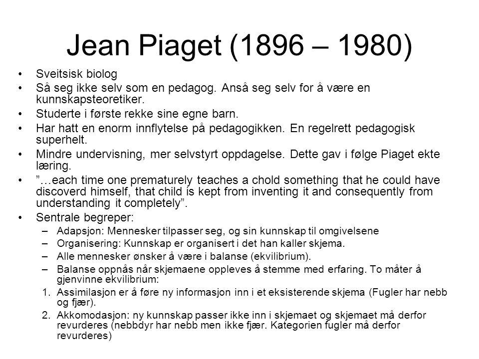 Jean Piaget (1896 – 1980) Sveitsisk biolog