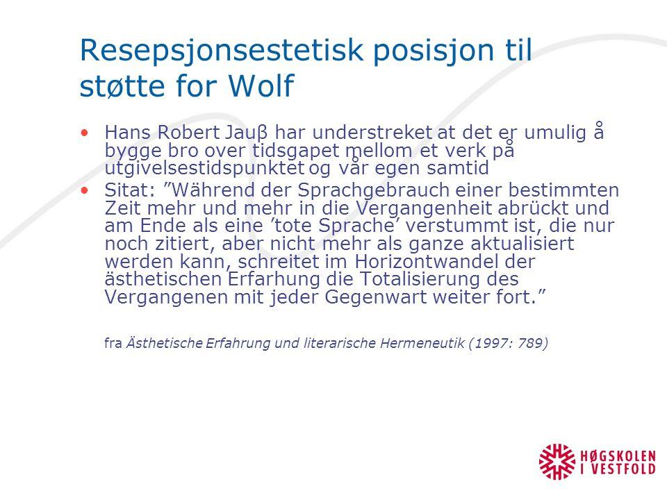 Resepsjonsestetisk posisjon til støtte for Wolf