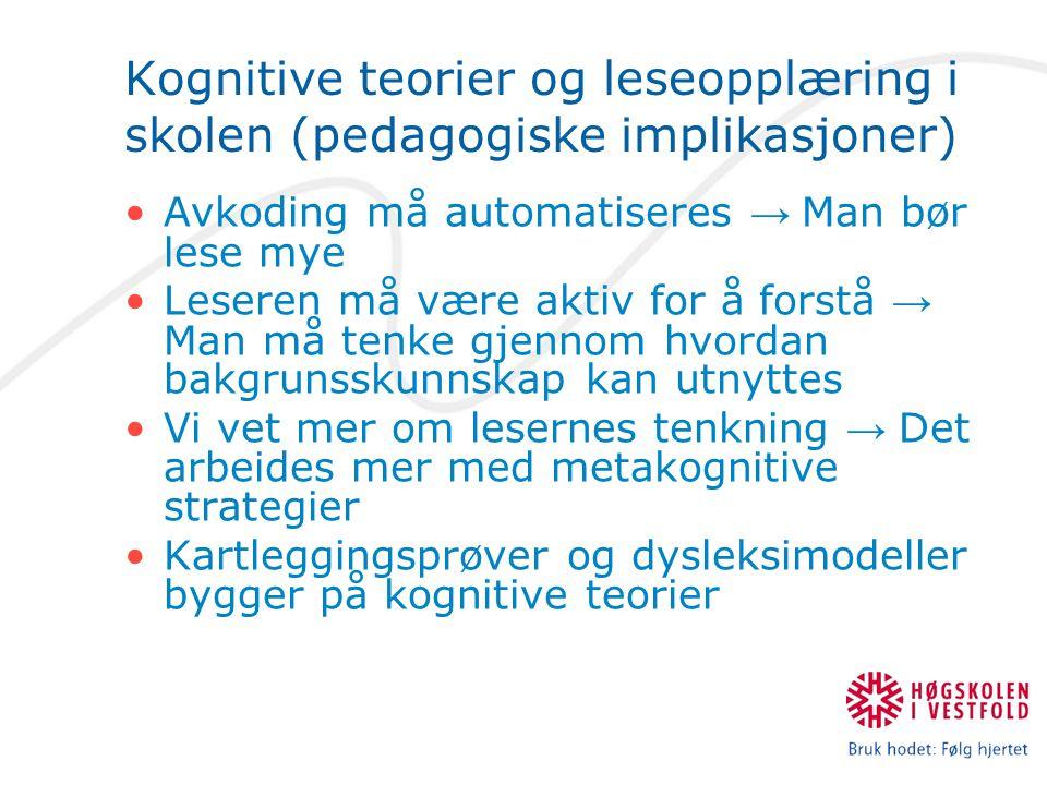 Kognitive teorier og leseopplæring i skolen (pedagogiske implikasjoner)
