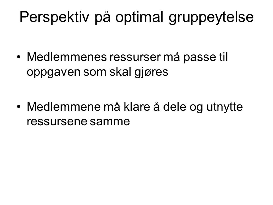 Perspektiv på optimal gruppeytelse