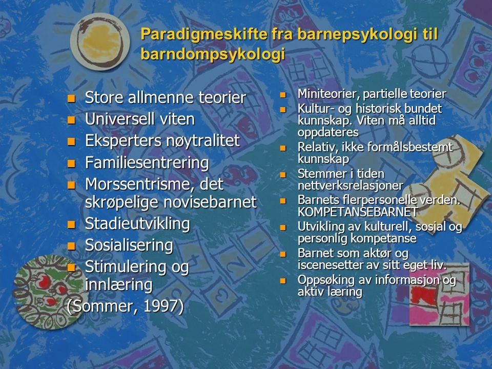 Paradigmeskifte fra barnepsykologi til barndompsykologi