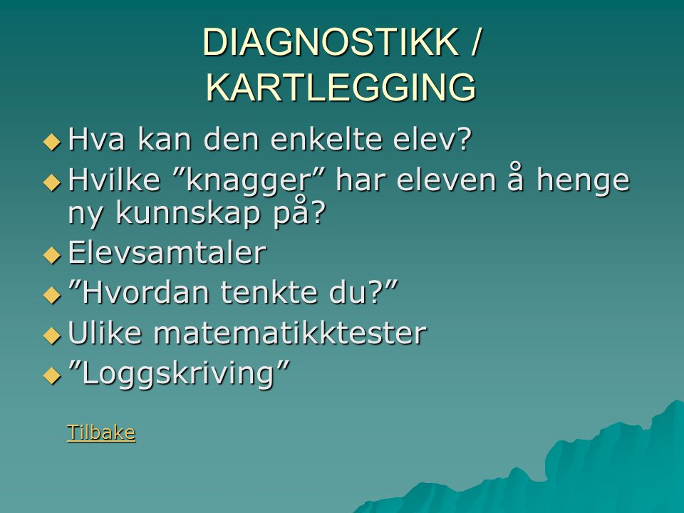 DIAGNOSTIKK / KARTLEGGING