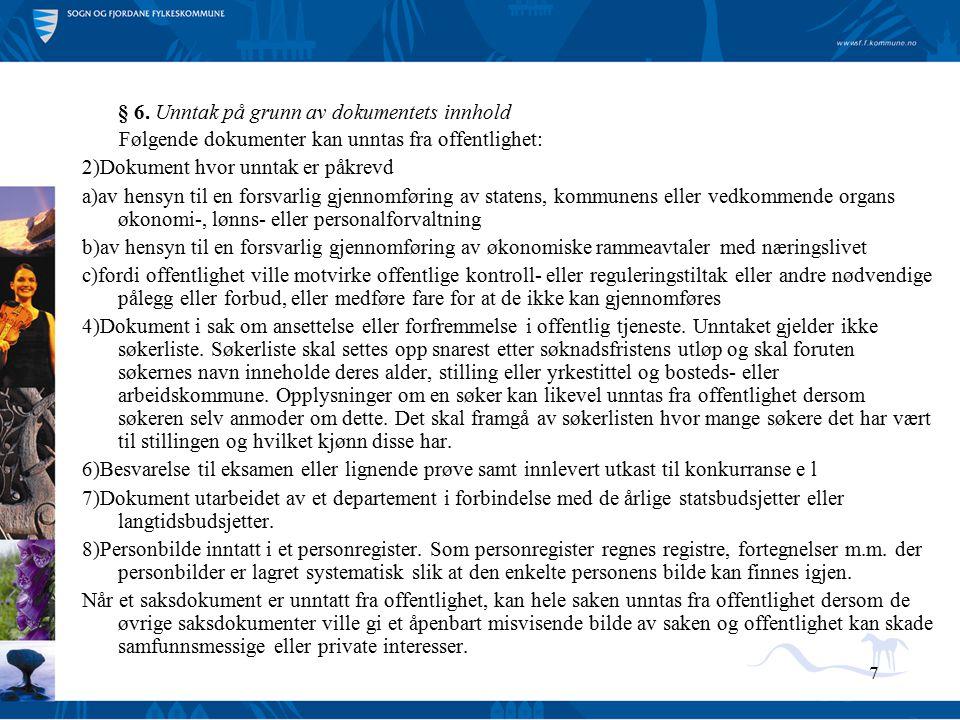 § 6. Unntak på grunn av dokumentets innhold