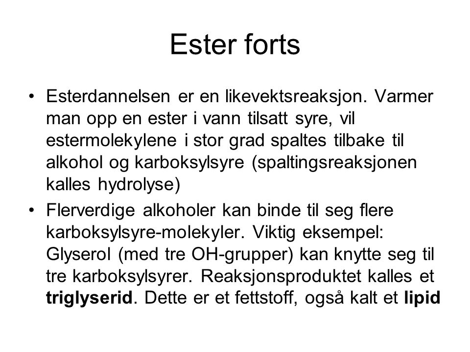Ester forts