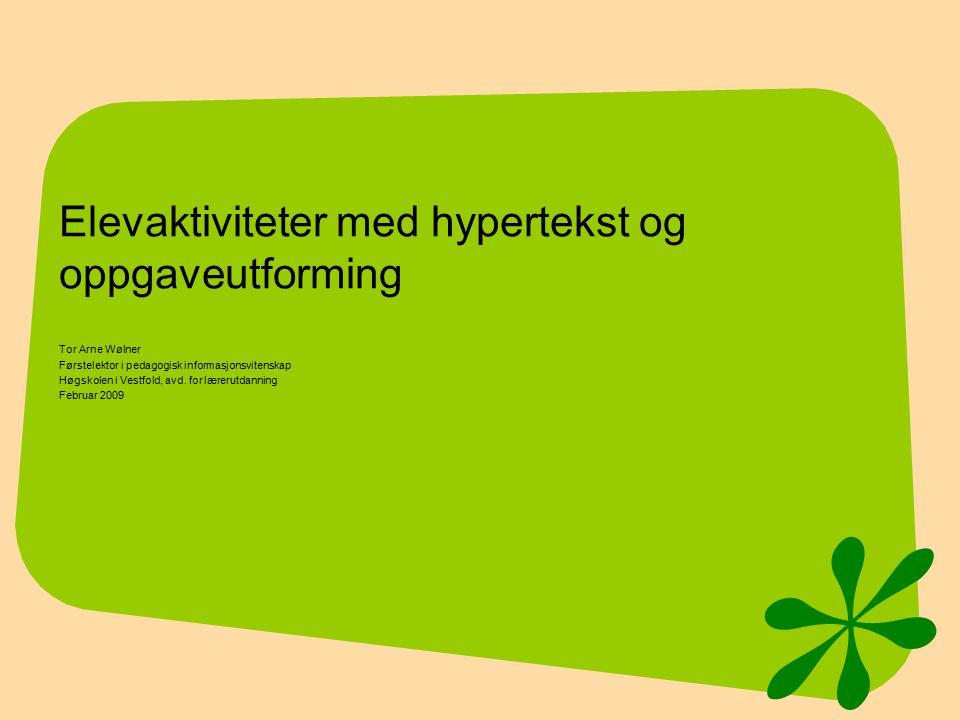 Elevaktiviteter med hypertekst og oppgaveutforming