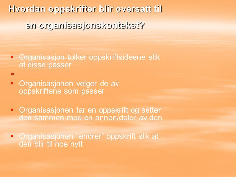Hvordan oppskrifter blir oversatt til en organisasjonskontekst
