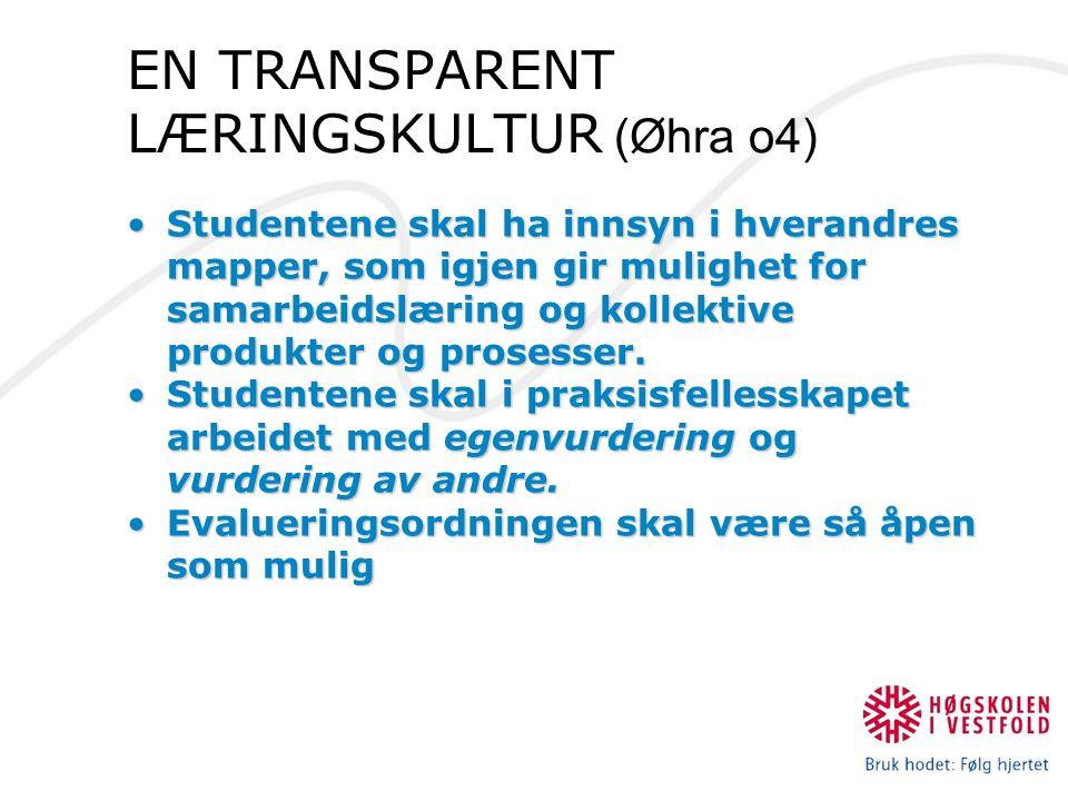 EN TRANSPARENT LÆRINGSKULTUR (Øhra o4)