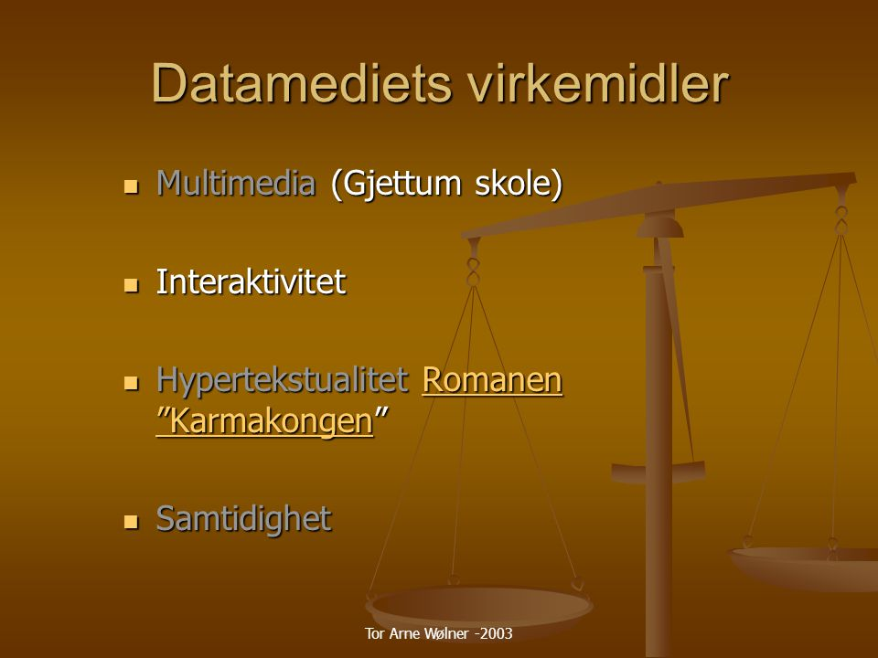 Datamediets virkemidler