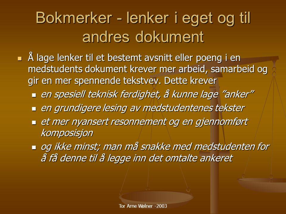 Bokmerker - lenker i eget og til andres dokument