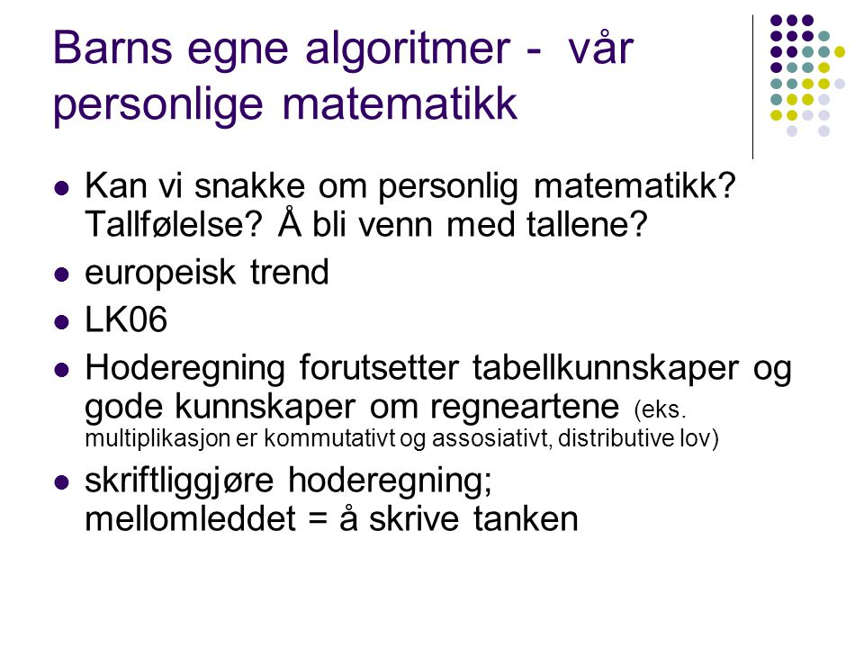 Barns egne algoritmer - vår personlige matematikk