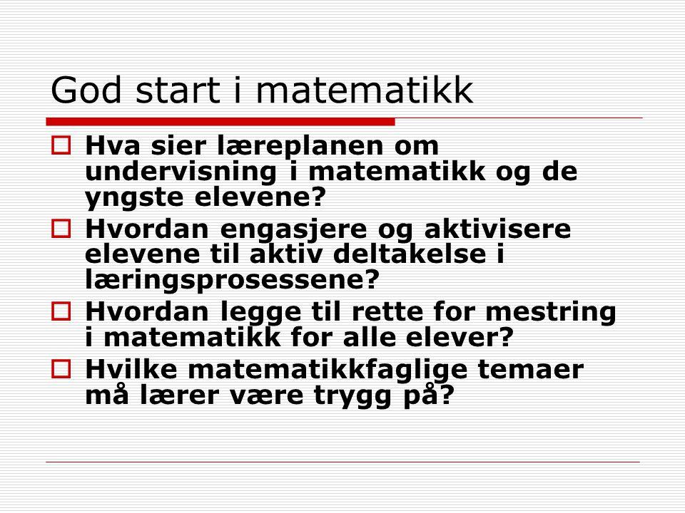 God start i matematikk Hva sier læreplanen om undervisning i matematikk og de yngste elevene
