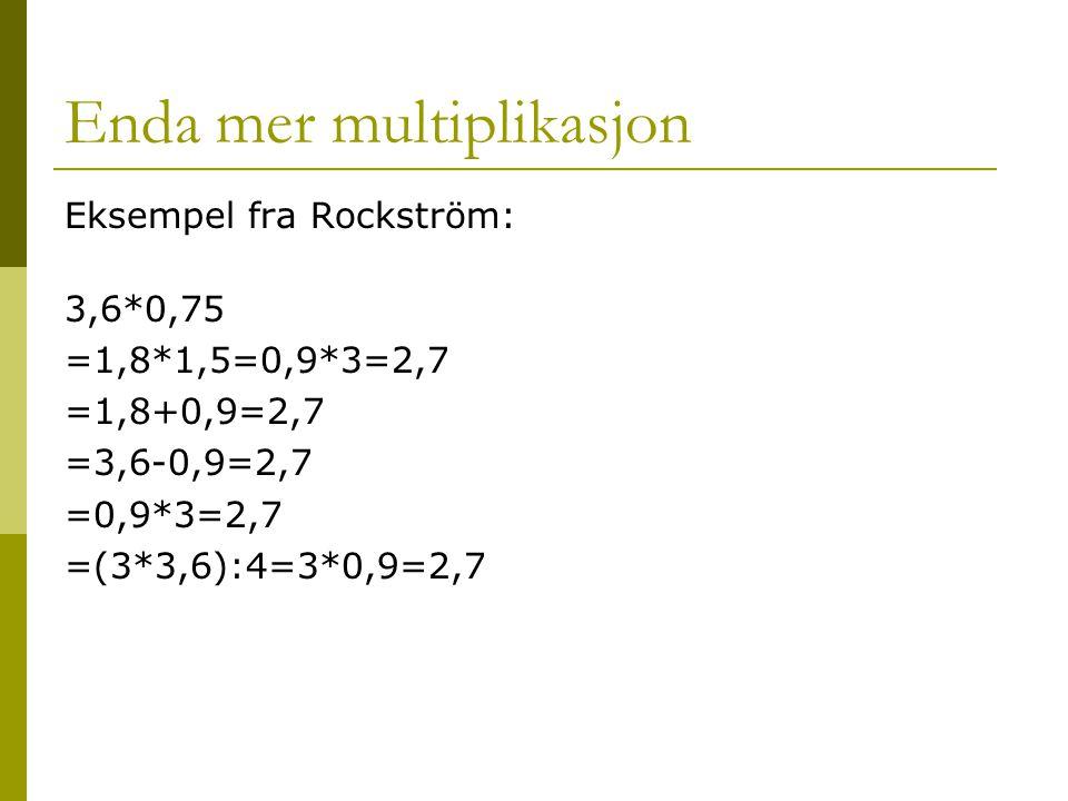 Enda mer multiplikasjon