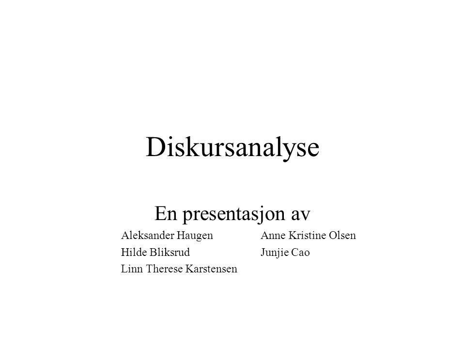 Diskursanalyse En presentasjon av