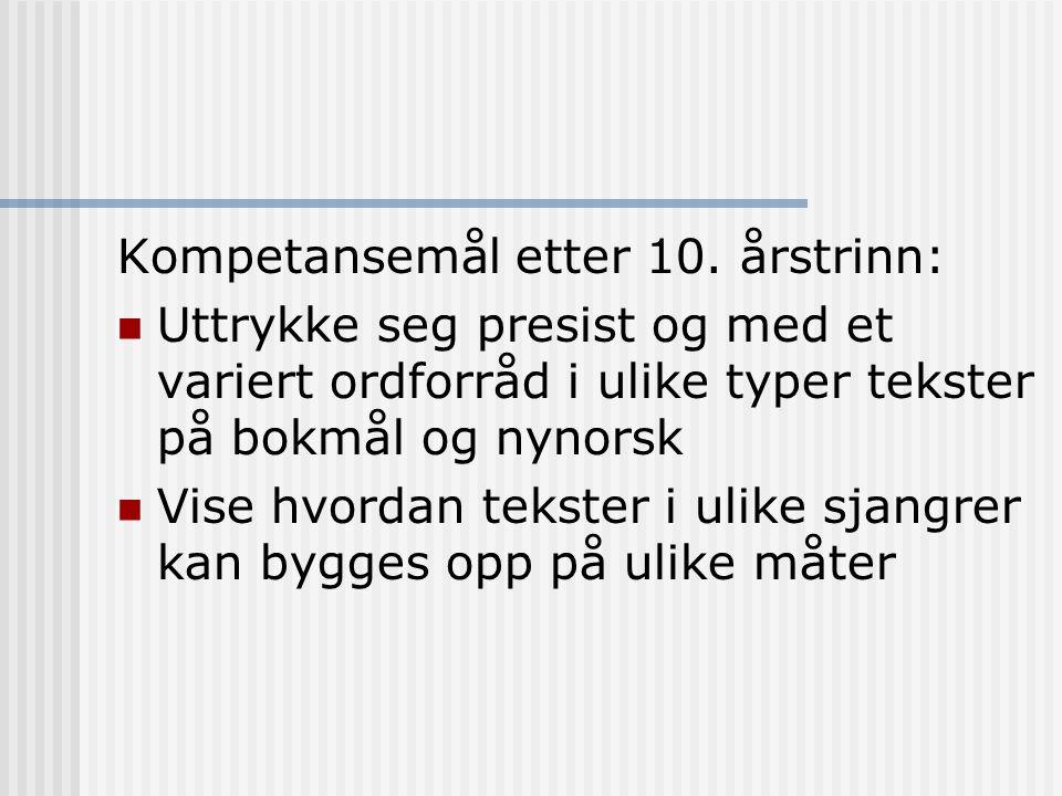 Kompetansemål etter 10. årstrinn: