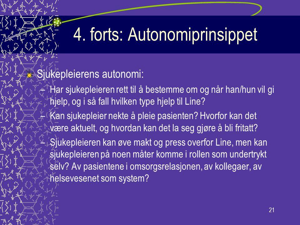 4. forts: Autonomiprinsippet